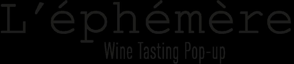 L'éphémère – Wine Tasting Pop-up